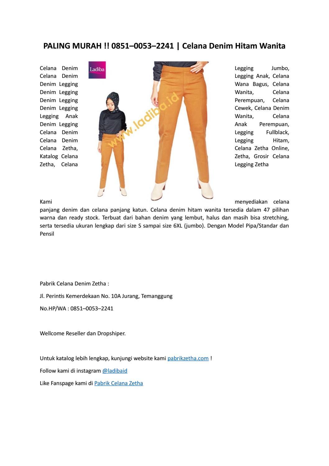 Paling Murah 0851 0053 2241 Celana Denim Hitam Wanita By Pusat Grosir Celana Denim Wanita 0851 0053 2241 Issuu