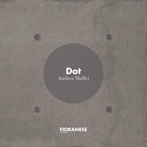 Fioranese - DOT by Spadon Tegelprojecten - issuu
