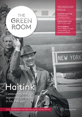 The Green Room Issue 5 Spring 2019: Technology focus by Askonas Holt