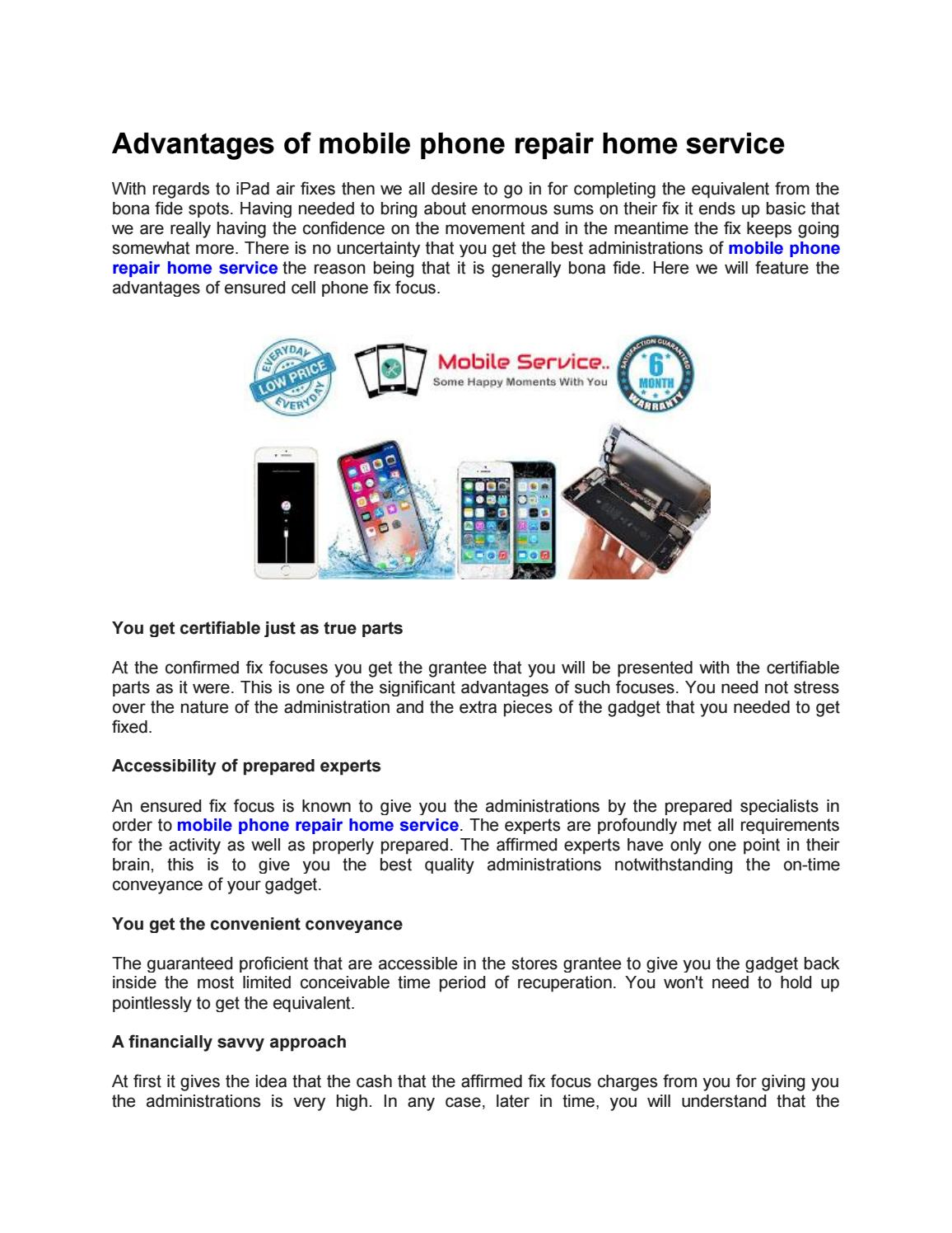 Advantages Of Mobile Phone Repair Home Service By Jackeric1 Issuu