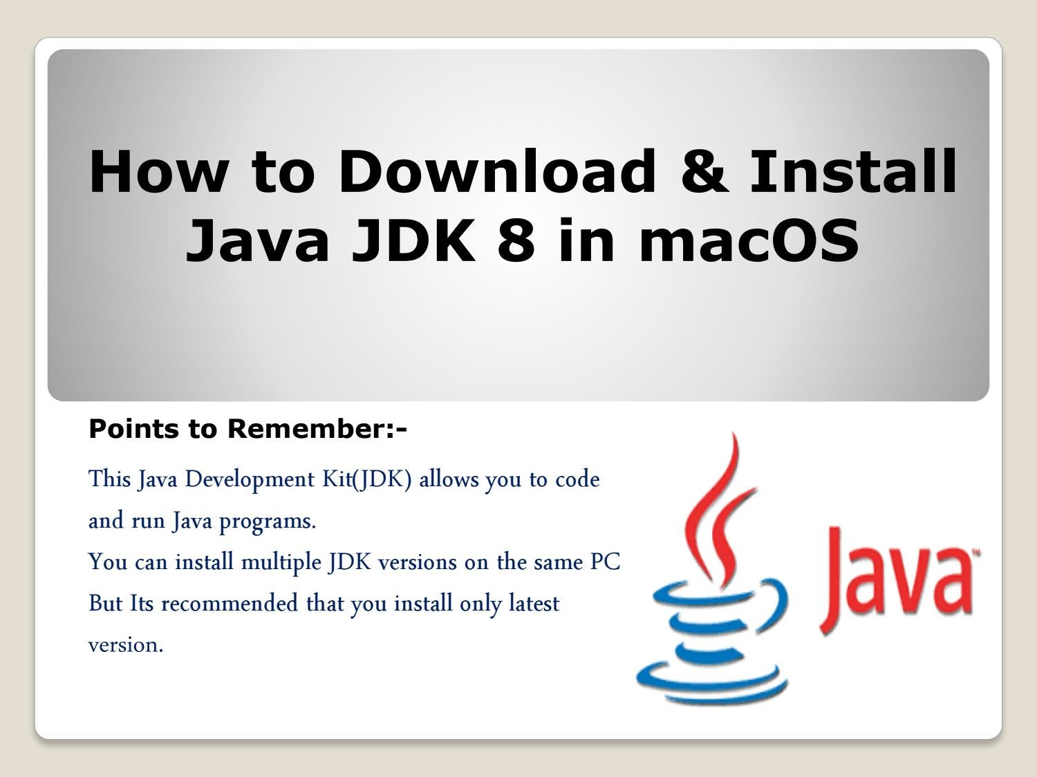 How to download and install java 8 in macOS 1-888-410-9071