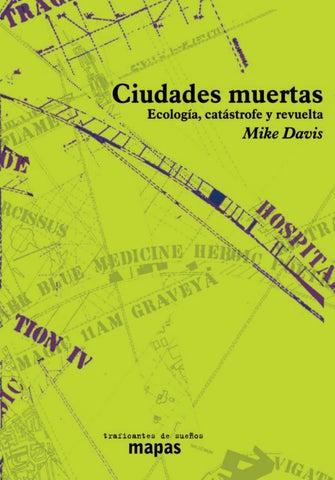 bd3a57a821 Ciudades muertas_Ecología, catástrofe y revuelta_Mike Davis by Jesús ...