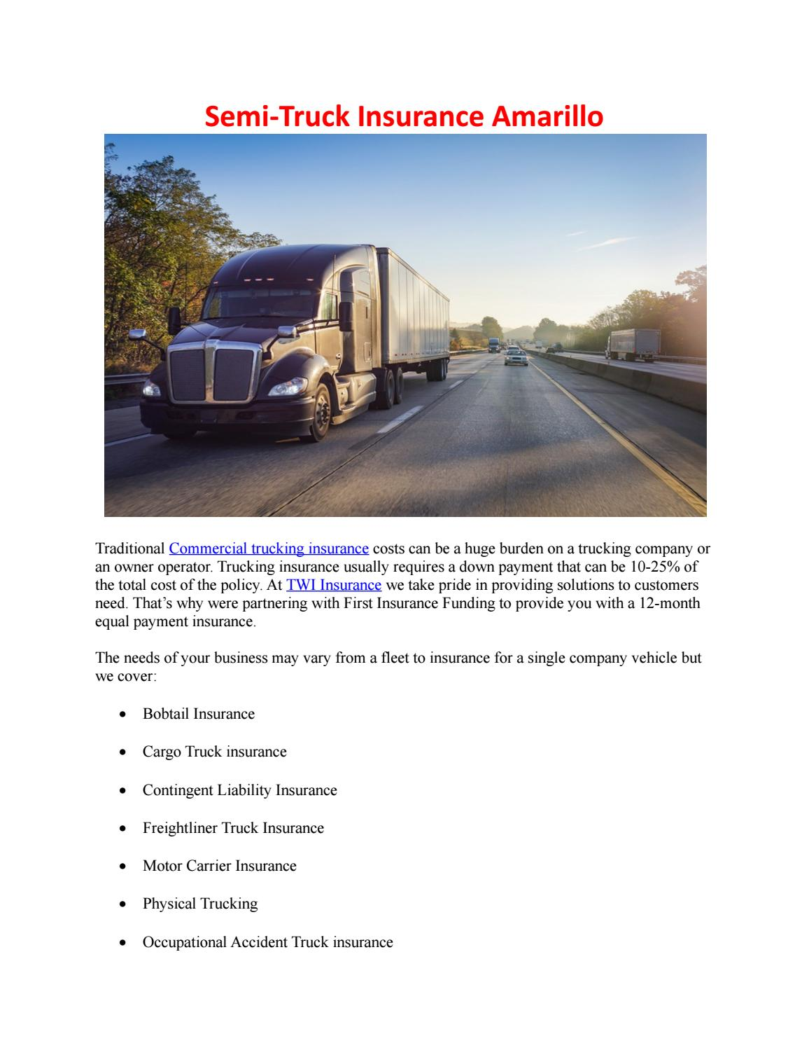 Semi-Truck Insurance Amarillo by thetwiagency - issuu