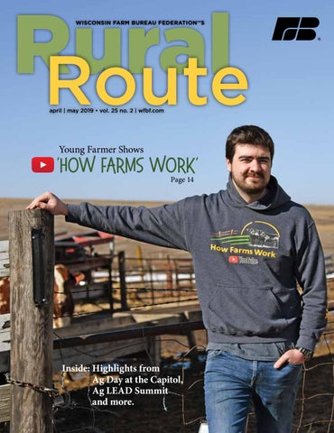 Rural Route April - May 2019 by Wisconsin Farm Bureau - issuu