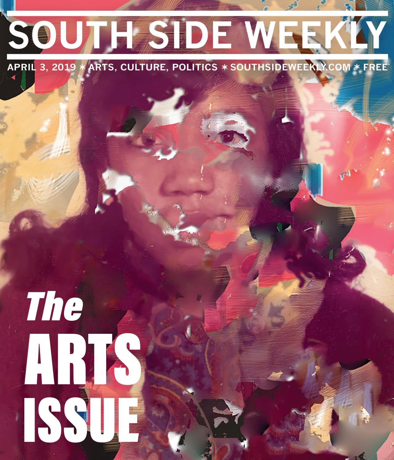 April 3, 2019 by South Side Weekly - issuu