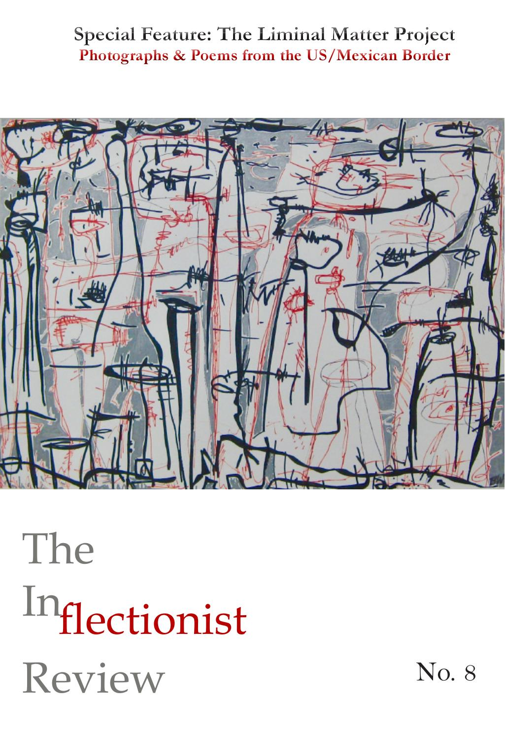 The Inflectionist Review #8 by John Sibley Williams - issuu
