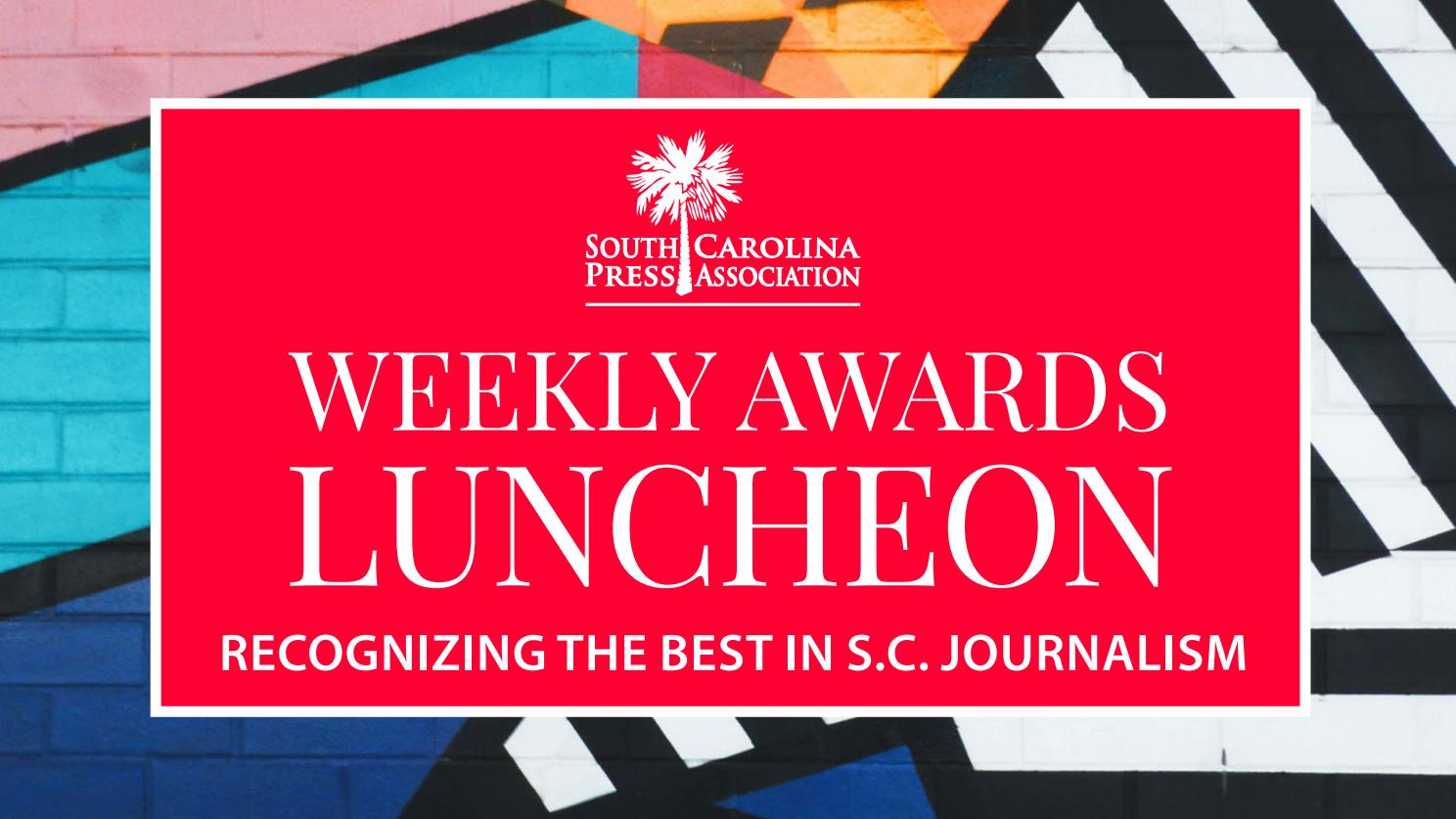 63755a03e5d22 2019 Weekly Awards Luncheon Digital Presentation by S.C. Press Association  - issuu