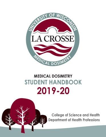 UW-La Crosse MEDICAL DOSIMETRY STUDENT HANDBOOK 2019-20 by