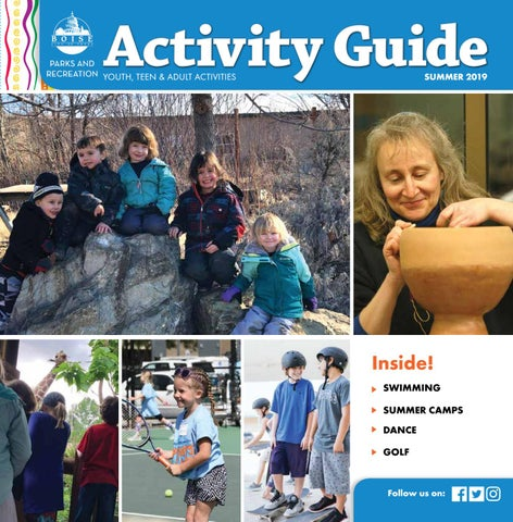 Boise Parks and Recreation Summer 2019 Activity Guide by Boise Parks