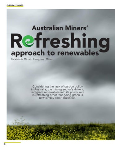 Page 2 of Australian Miners' Refreshing Approach to Renewables