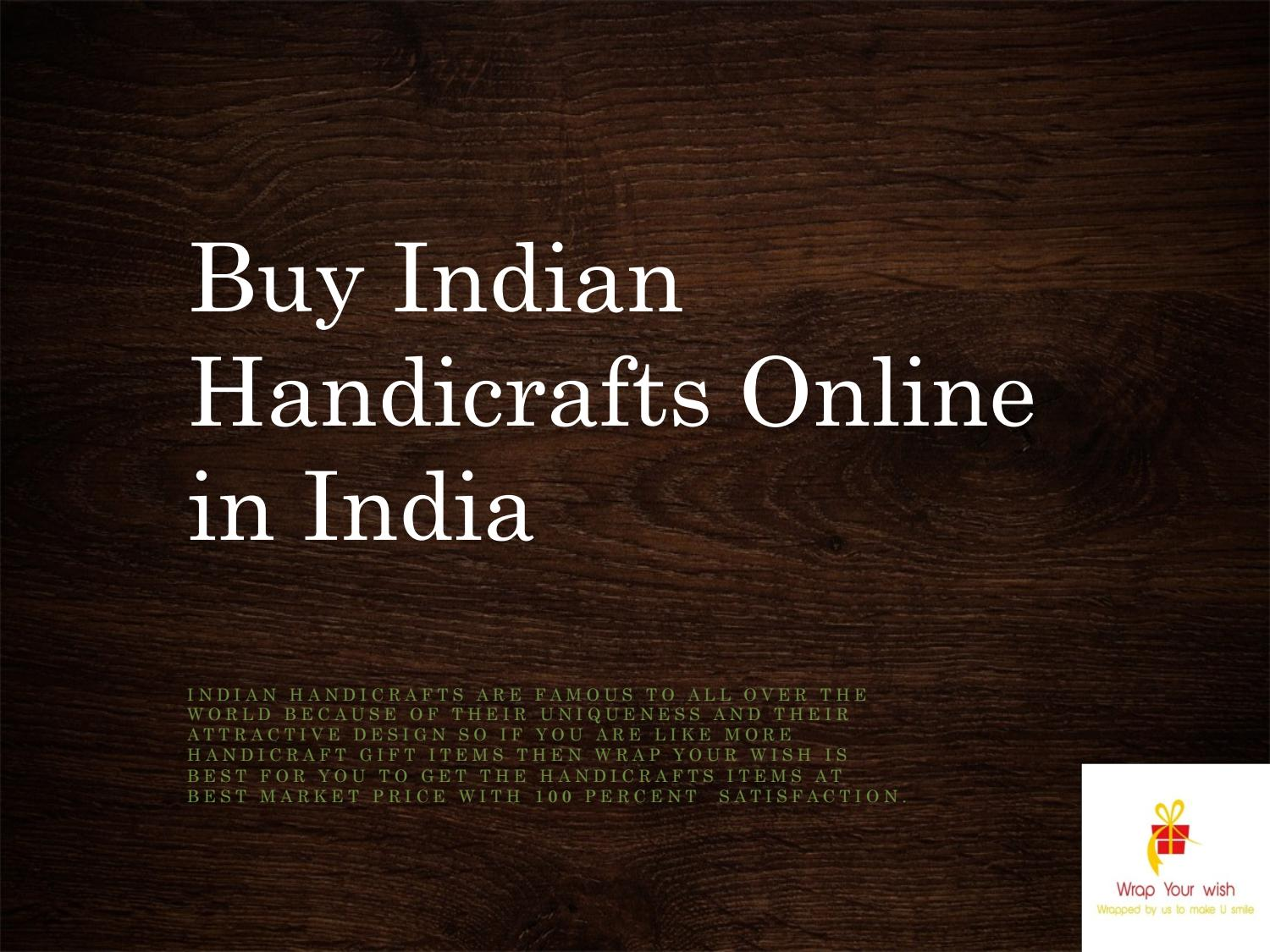 Buy Indian Handicrafts Online in India by wrapyourwishdl - issuu