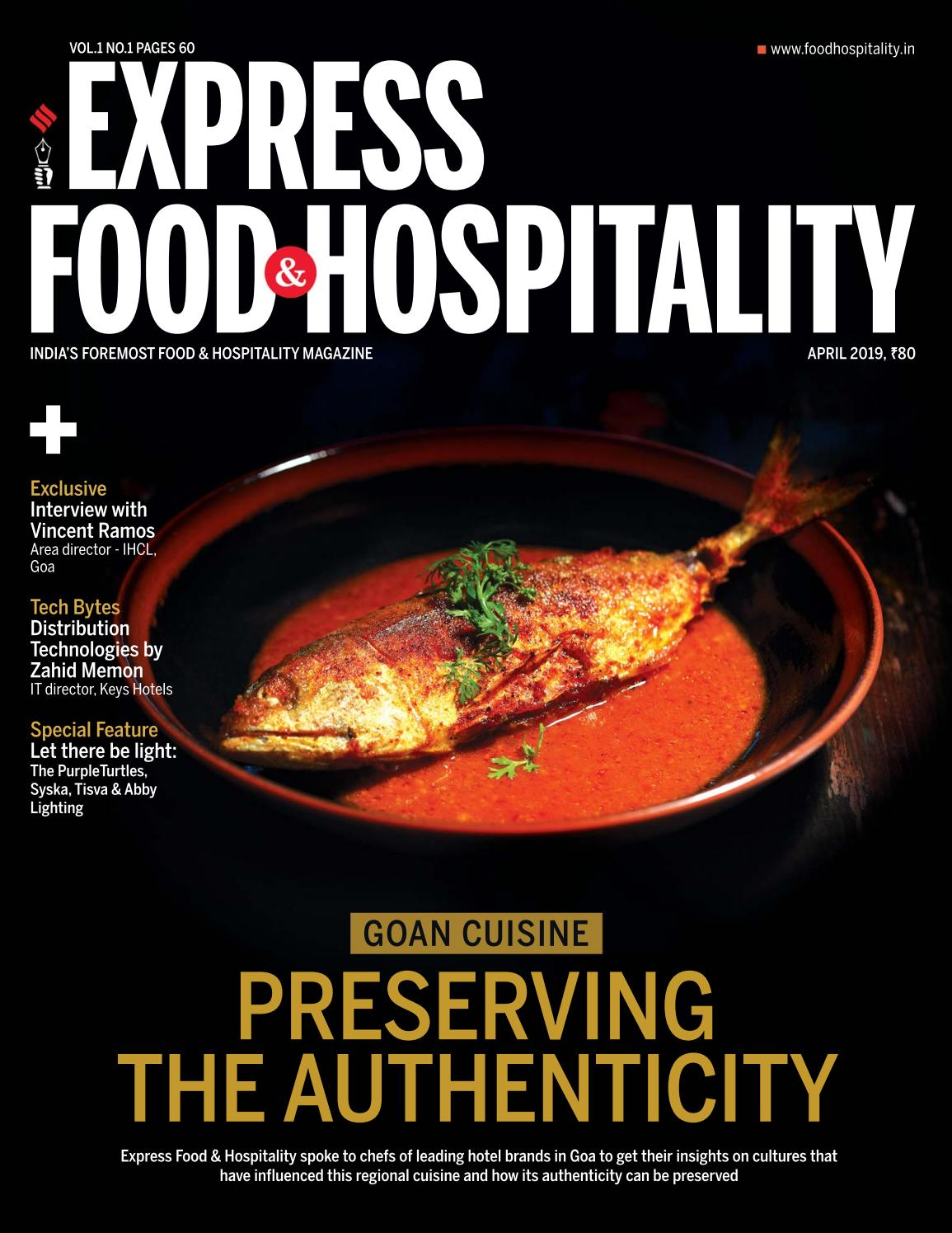 Express Food and Hospitality (Vol 1 No 1) April, 2019 by Indian