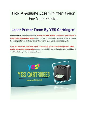 Pick A Genuine Laser Printer Toner For Your Printer by Yes