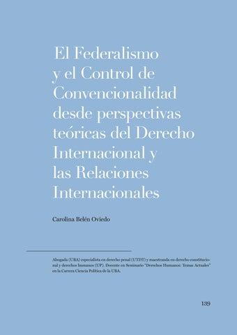"""Page 139 of Carolina Belén Oviedo, El Federalismo y el Control de Convencionalidad desde perspectivas teóricas del Derecho Internacional y las Relaciones Internacionales"""""""