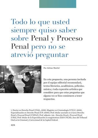 Page 424 of Todo lo que usted siempre quiso saber sobre Penal y Procesal Penal, pero no se atrevió a preguntar por Adrián Martín