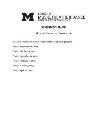 U-M Symphony Band, 14-15 Season by University of Michigan School of