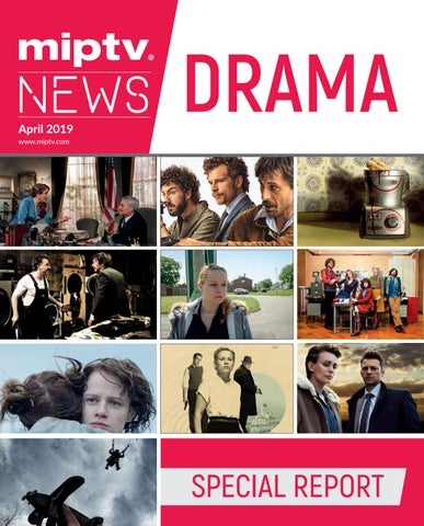 MIPTV 2019 DRAMA SPECIAL REPORT by MIPMarkets - issuu