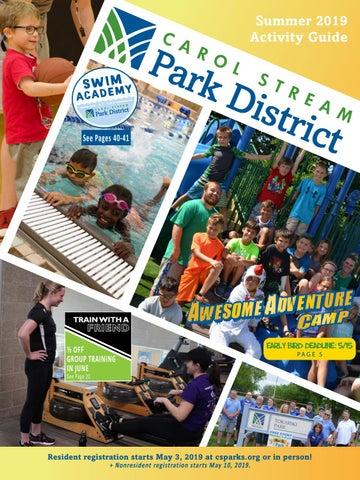 534c5a824e Carol Stream Park District 2019 Summer Activity Guide by Carol ...
