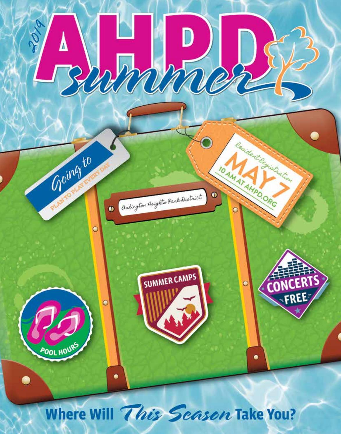 AHPD Summer 2019 Program Guide by Arlington Heights Park District
