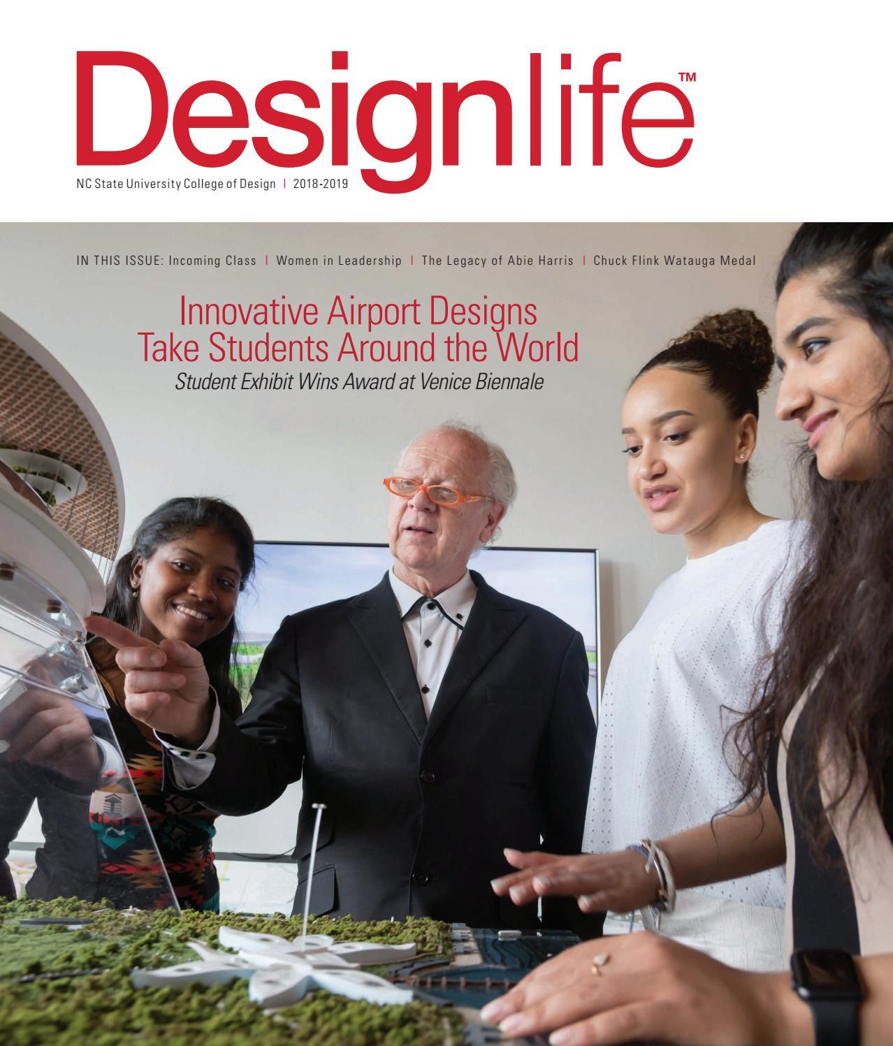 Designlife Magazine 2018 2019 By Nc State College Of Design Issuu