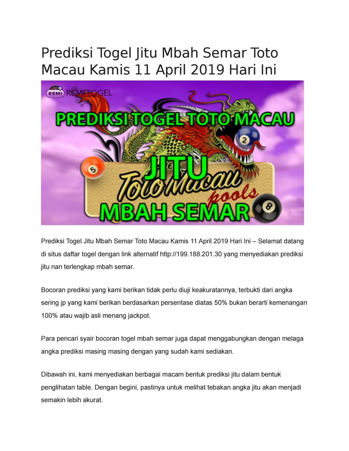 Prediksi Togel Jitu Mbah Semar Toto Macau Kamis 11 April 2019 Hari Ini By Prediksi Jitu Mbah Semar Issuu