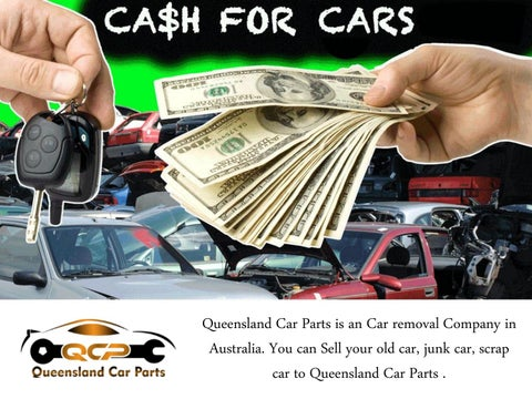 Cash For Cars >> Getting Cash For Cars The Most For Your Vehicle Queensland