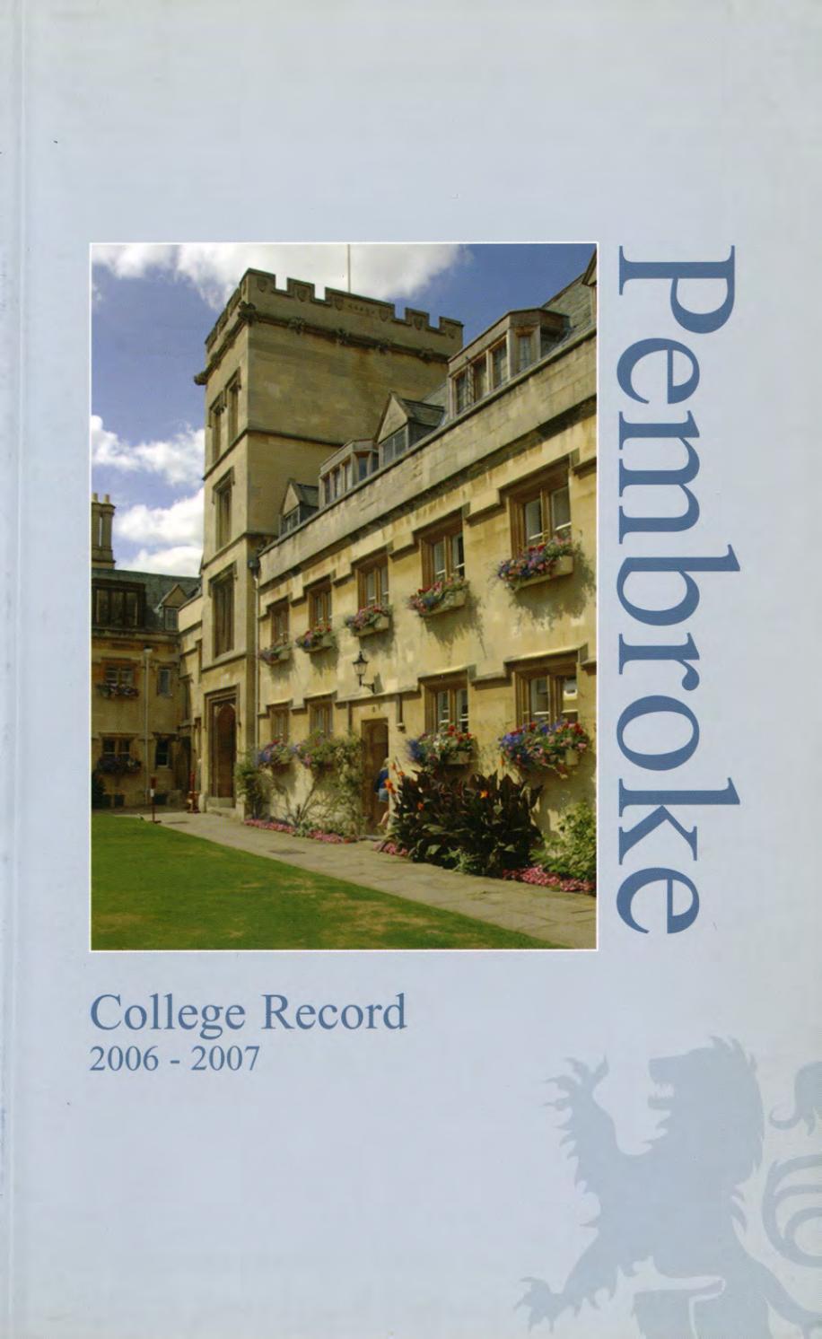 d55ca2208 Pembroke College Record (Oxford), 2006 by Pembroke College, Oxford ...