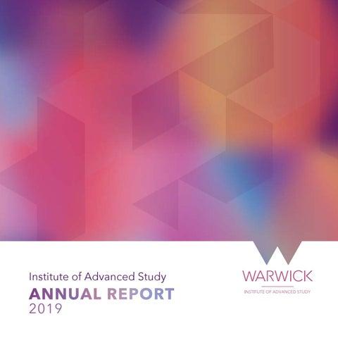 University of Warwick - Institute of Advanced Study - Annual Report