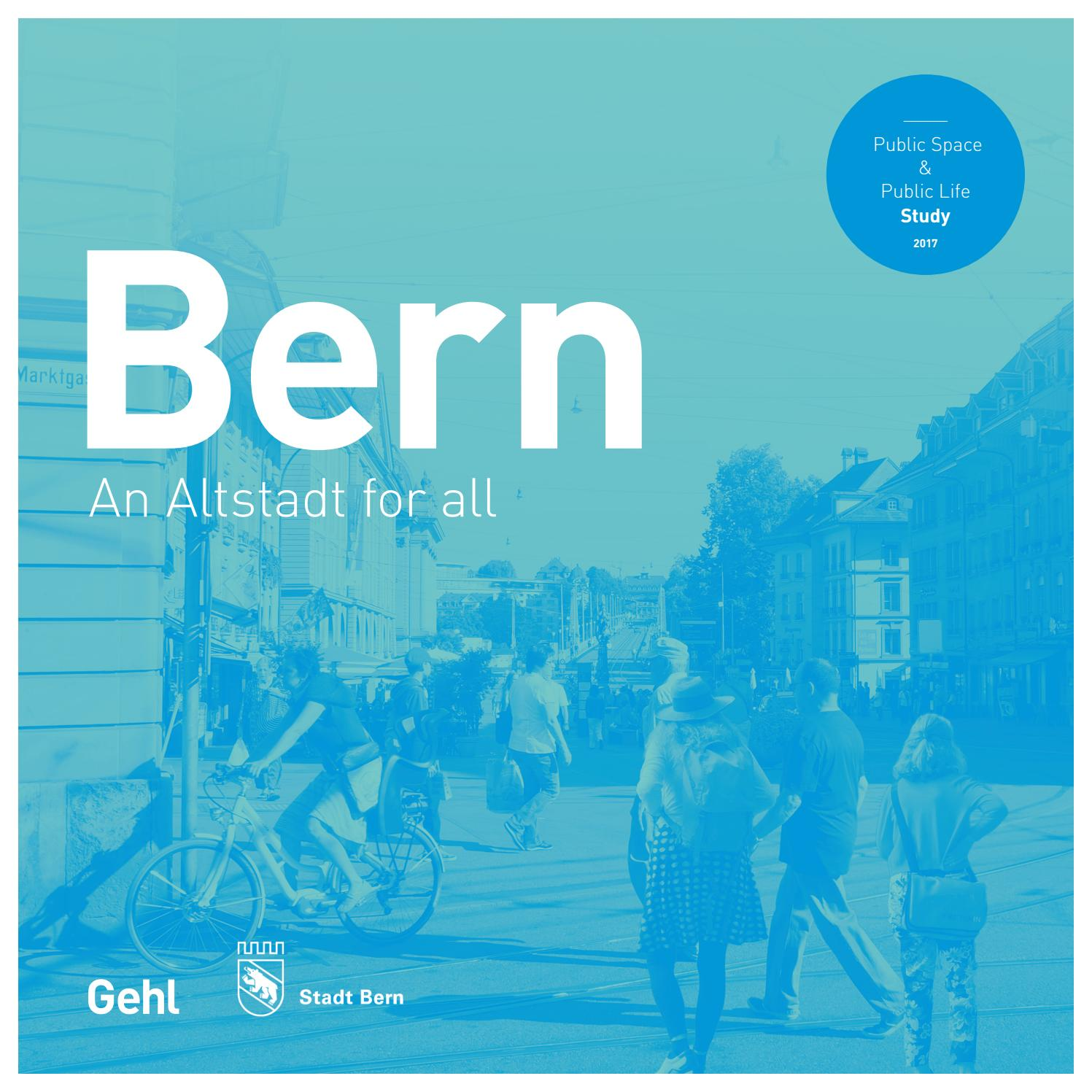 Bern An Altstadt For All By Gehl Making Cities For