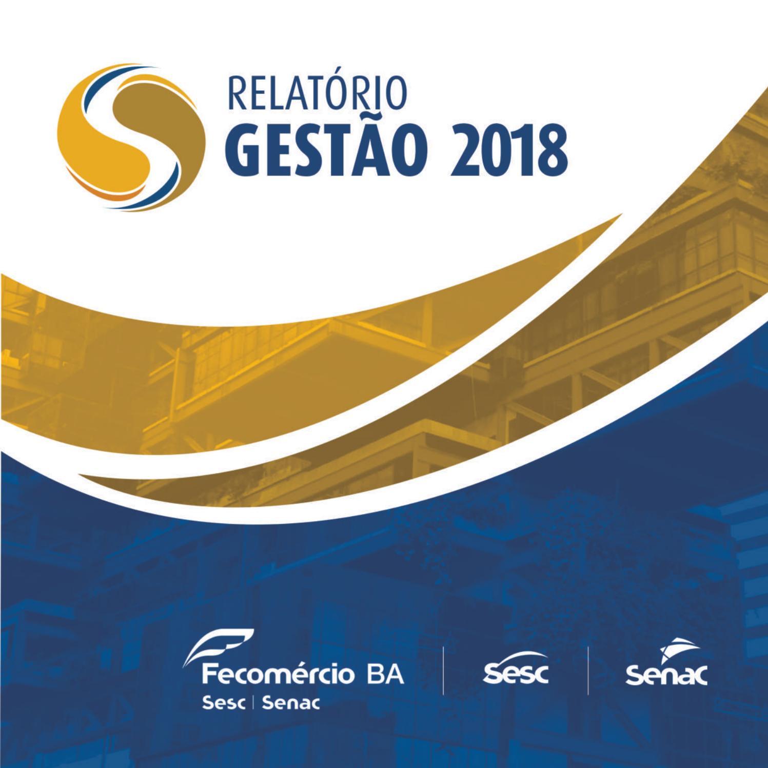 03e364f7c Relatório de Gestão Sistema Fecomércio-BA 2018 by Federação do Comércio de  Bens, Serviços e Turismo do Estado da Bahia - issuu