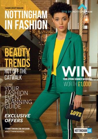 2b243699849b4a Nottingham in Fashion 2019 by It's In Nottingham - issuu