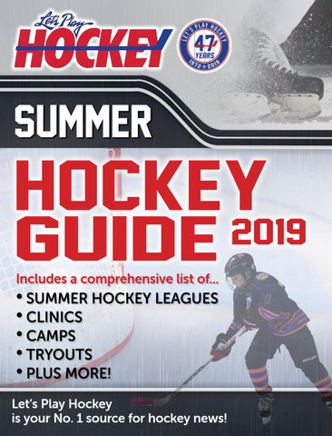 LPh Summer Hockey Guide by Let's Play Hockey - issuu