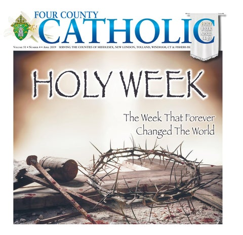 Four County Catholic April 2019 by Diocese of Norwich - issuu