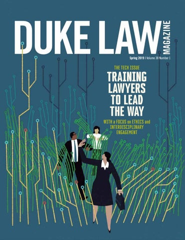 Duke Law Magazine, Spring 2019 by Duke Law - issuu