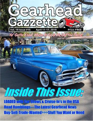 Gearhead Gazzette Vol 19 Issue #15 April 11-17, 2019 by