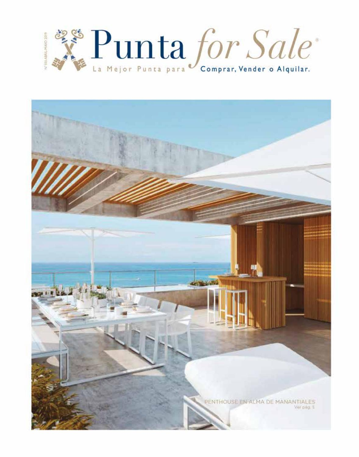 Revista de Real Estate Punta For Sale, edición # 103 Abril - Mayo 2019