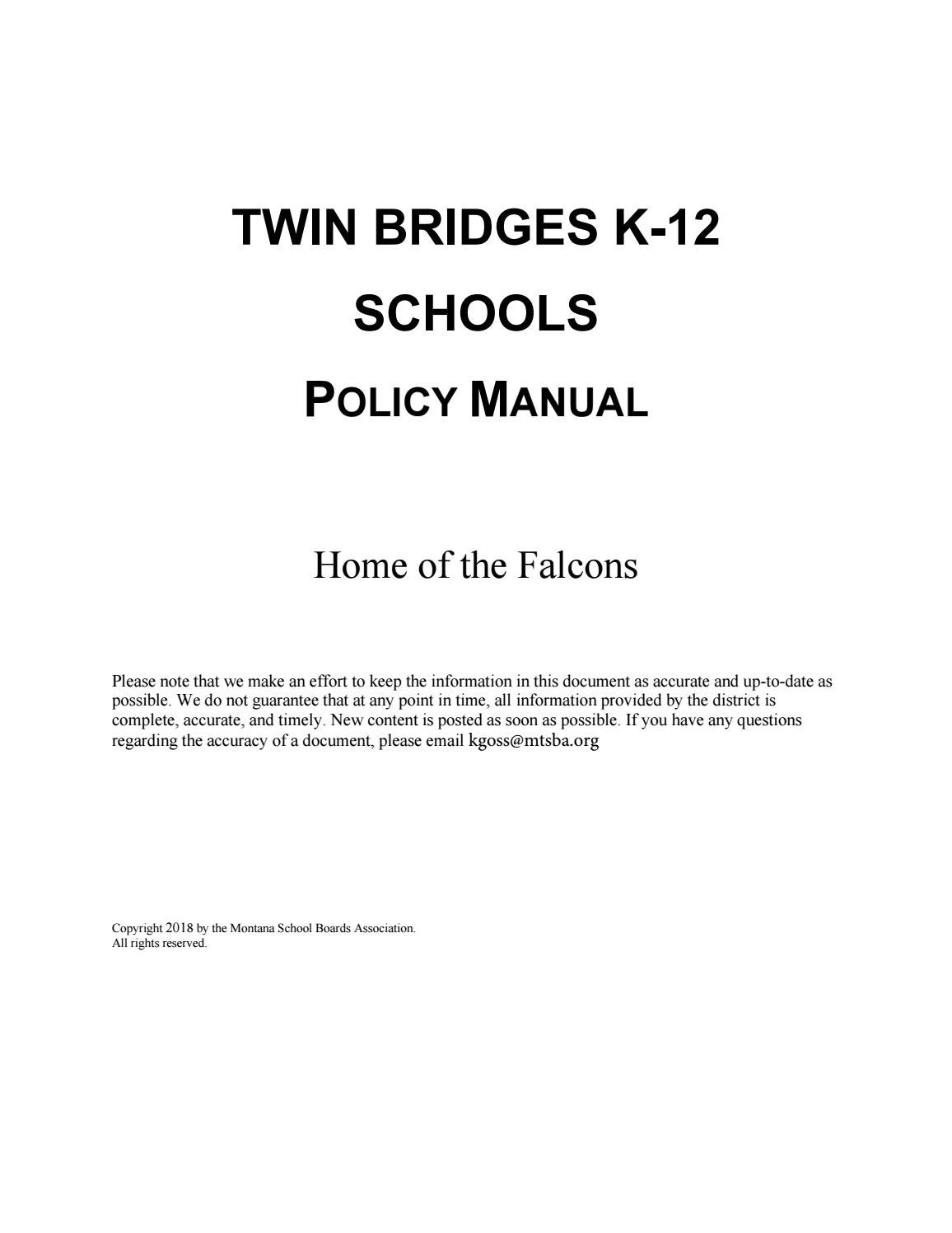 Twin Bridges K-12 Schools Policy Manual by Montana School Boards