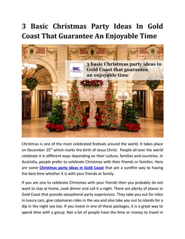 3 Basic Christmas Party Ideas In Gold Coast That Guarantee An Enjoyable Time By Edwardellis720 Issuu