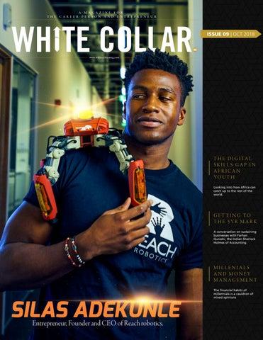 aa596947d White Collar Magazine: 009, (A conversation with Silas Adekunle.) by  WhiteCollar Magazine - issuu
