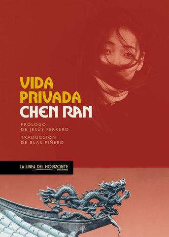 6044dbb5c1 Vida privada de Chen Ran by La Línea del Horizonte - issuu