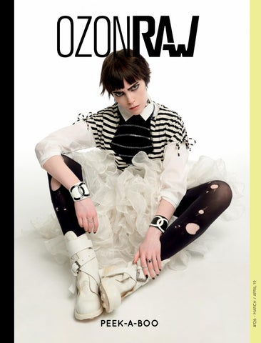 06358f623b04 OZONRaw #126 - PEEK-A-BOO by OZON Magazine - issuu