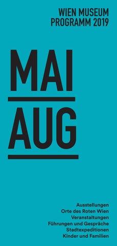 Wien Museum Veranstaltungsprogramm 05 Bis 08 2019 By Wien Museum Issuu