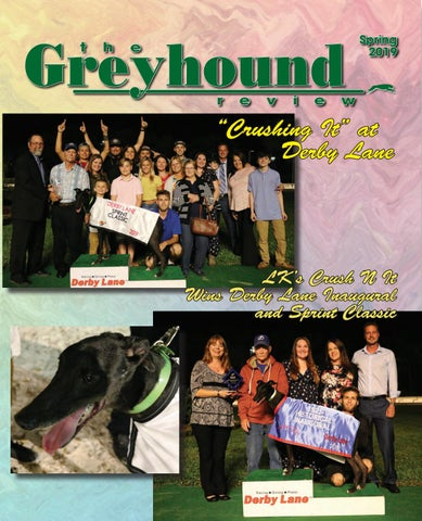 National Greyhound Review, Spring 2019 by Leslie Csokasy - issuu