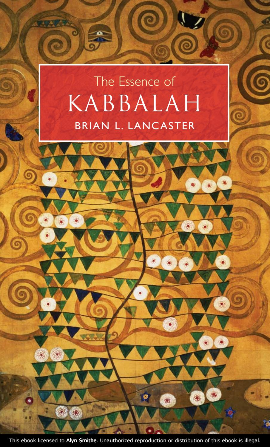 The Essence of Kabbalah by Brian L  Lancaster by Stav kesler