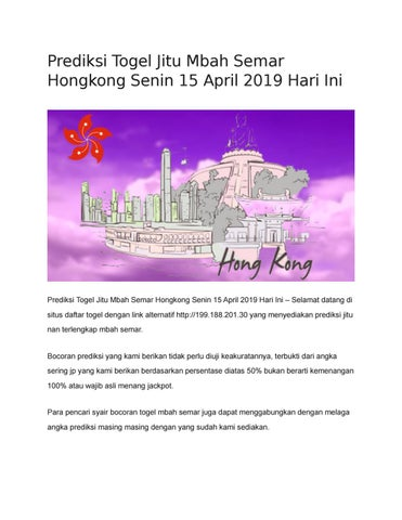 Prediksi Togel Jitu Mbah Semar Hongkong Senin 15 April 2019 Hari Ini
