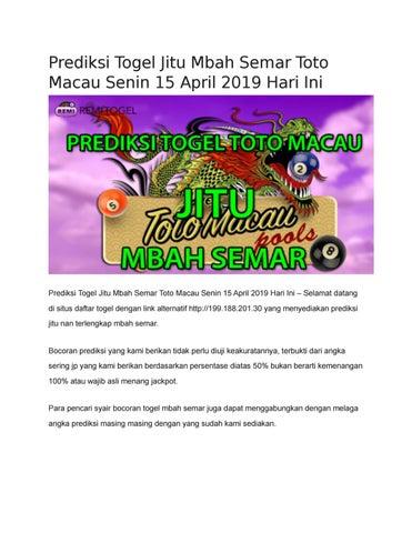 Prediksi Togel Jitu Mbah Semar Toto Macau Senin 15 April 2019 Hari Ini