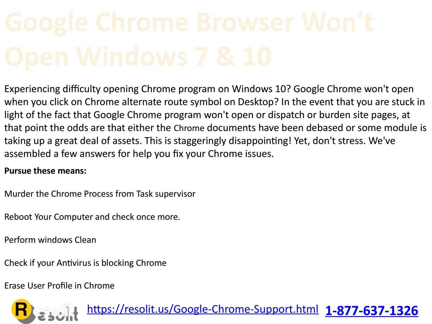 Google Chrome Browser Won't Open Windows 7 & 10 by