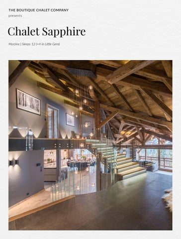 THE BOUTIQUE CHALET COMPANY Presents