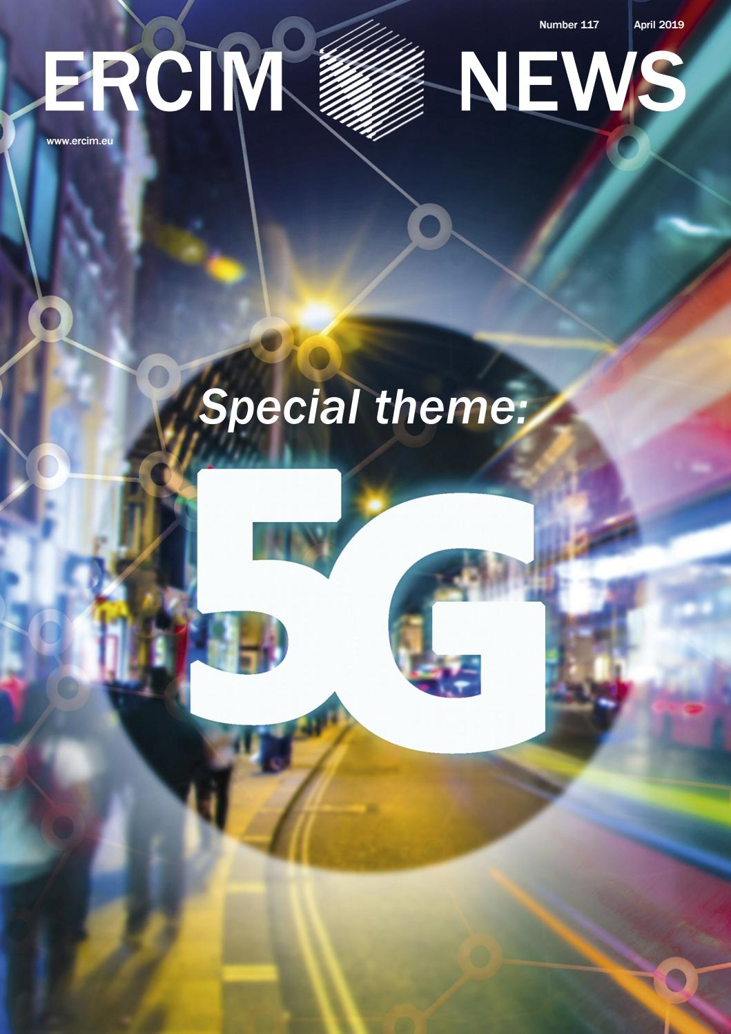 ERCIM News 117 - Special Theme 5G by Peter Kunz - issuu