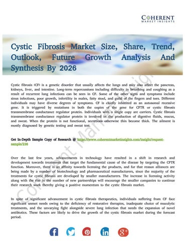 Motor Problems In Infancy May Forecast >> Cystic Fibrosis Market With In Depth Insight And Trends Forecast To